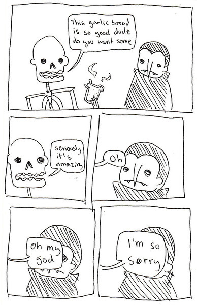 A comic by Alison Zai of a skeleton asking a vampire if it wants garlic bread, then realizing his mistake and apologizing.