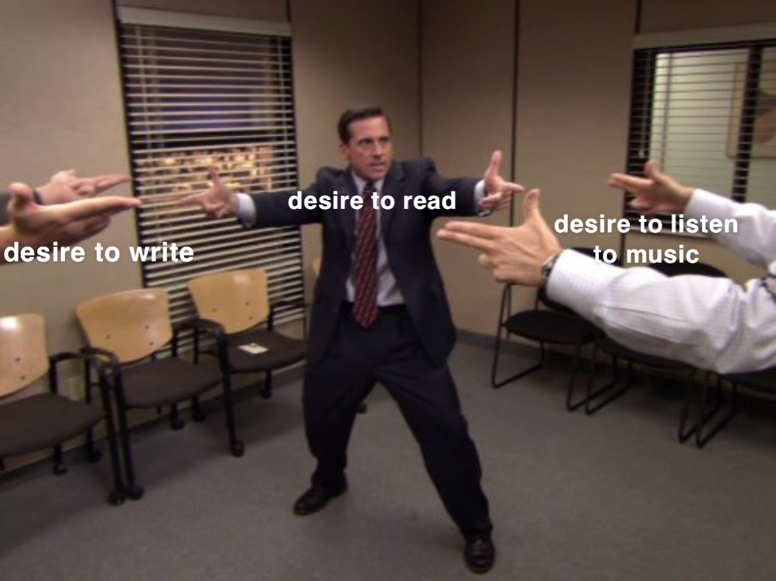 A screenshot from The Office with Michael, Dwight, and Andy in a fake standoff. They're labeled as the competing desires to read, listen to music, and write.